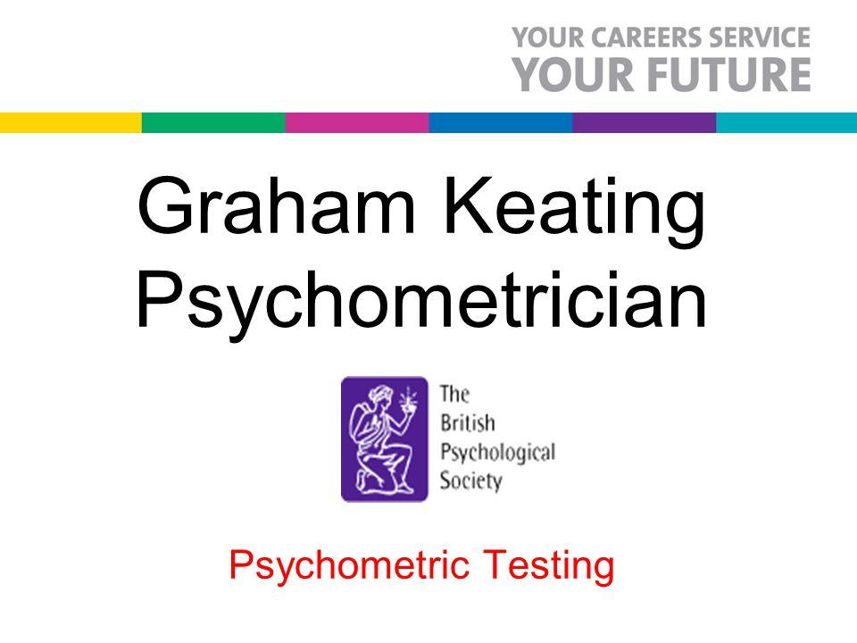 Graham Keating Psychometrician Psychometric Testing
