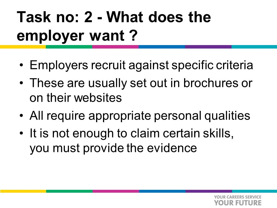 Task no: 2 - What does the employer want .