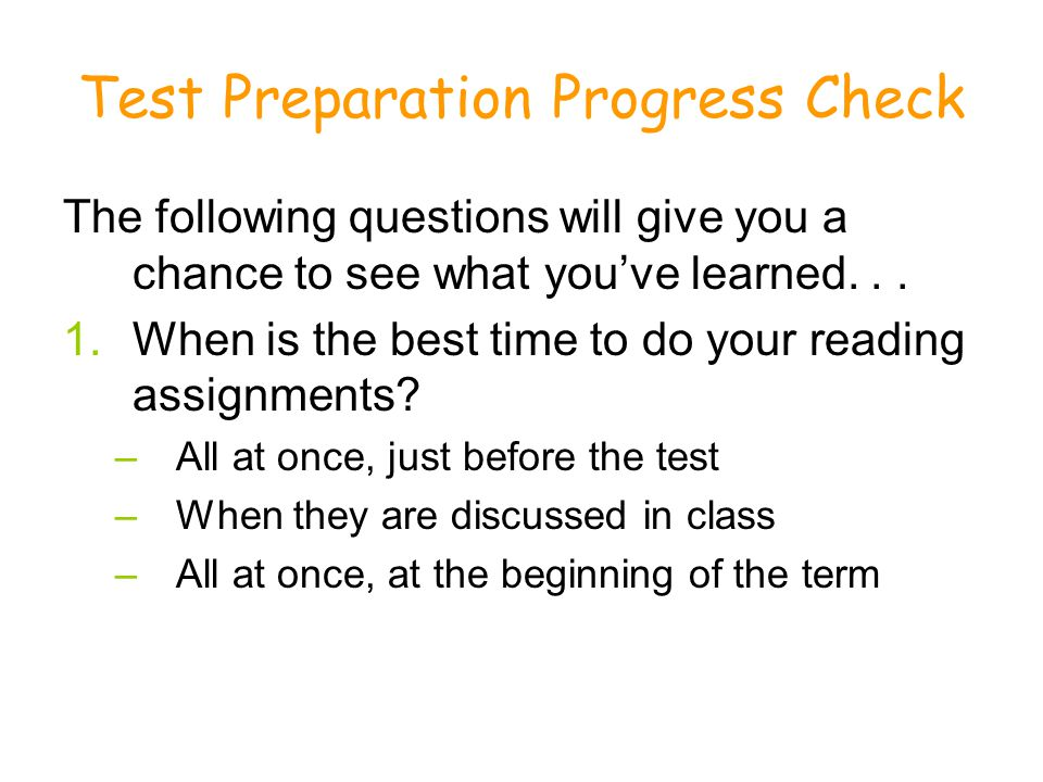 Test Preparation Progress Check The following questions will give you a chance to see what you've learned...