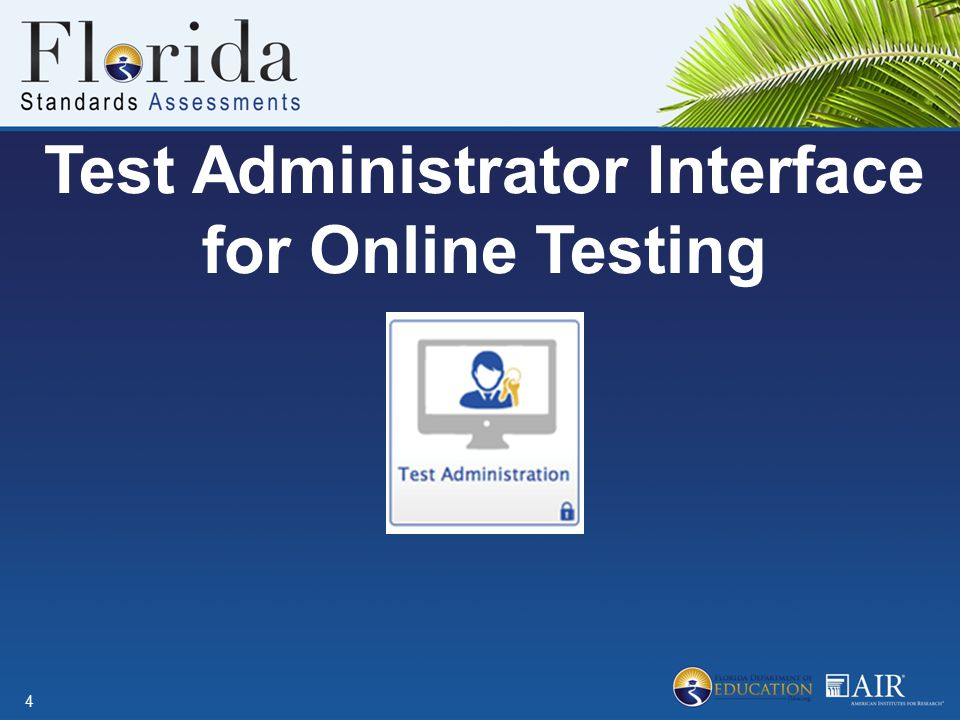 Test Administrator Interface for Online Testing 4