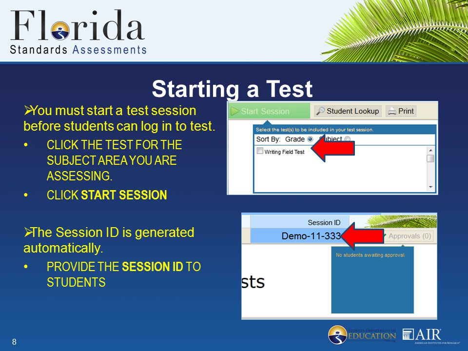 Starting a Test  You must start a test session before students can log in to test. CLICK THE TEST FOR THE SUBJECT AREA YOU ARE ASSESSING. CLICK START
