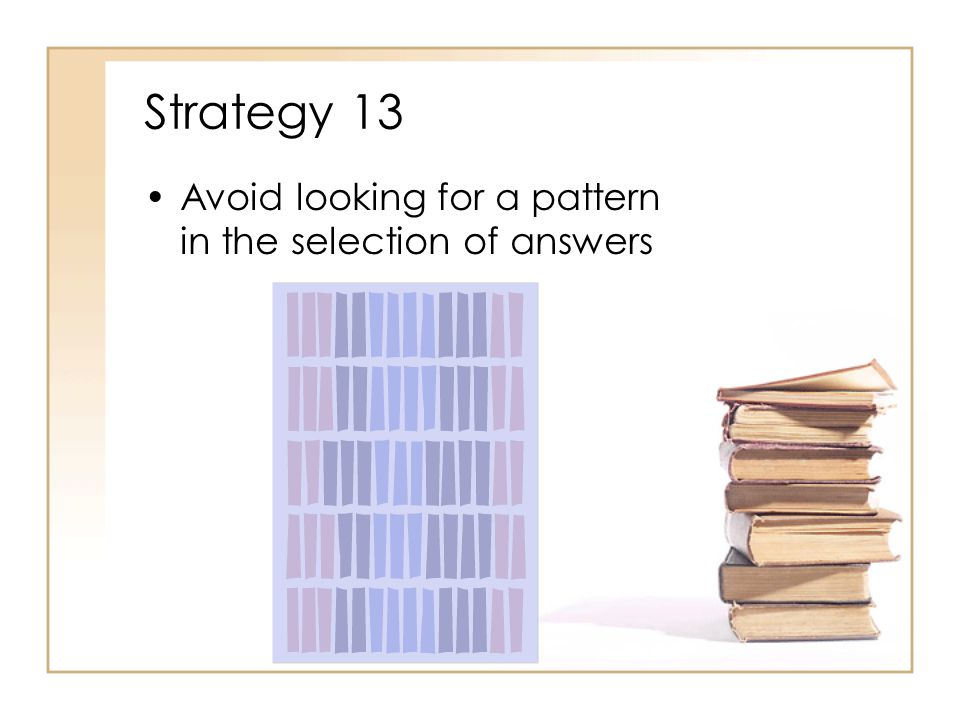 Strategy 12 Avoid selecting answers that pass the decision to the physician