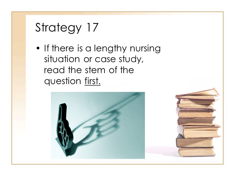 Strategy 16 Look for the proper sequence of actions