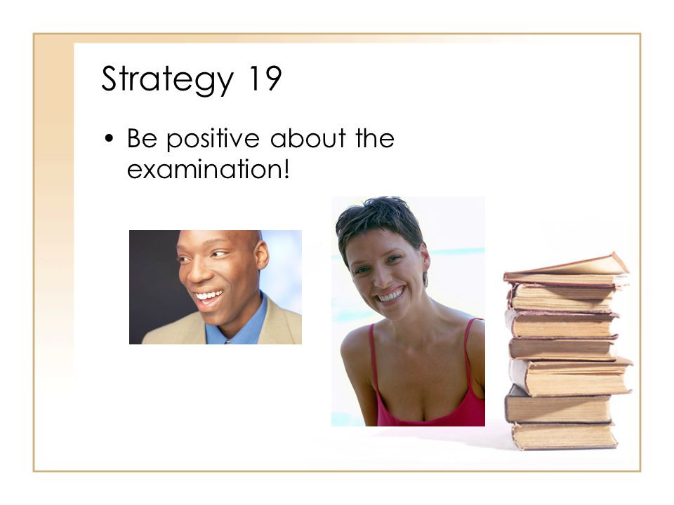 Strategy 18 Choose answers that acknowledge the client, communicate acceptance, are open- ended and encourage discussion and expression of feelings.