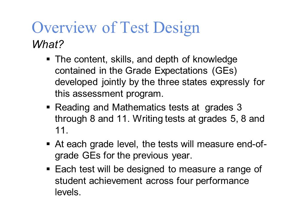 Overview of Test Design What.
