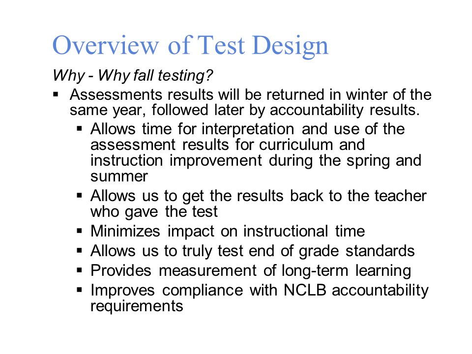 Overview of Test Design Why - Why fall testing.