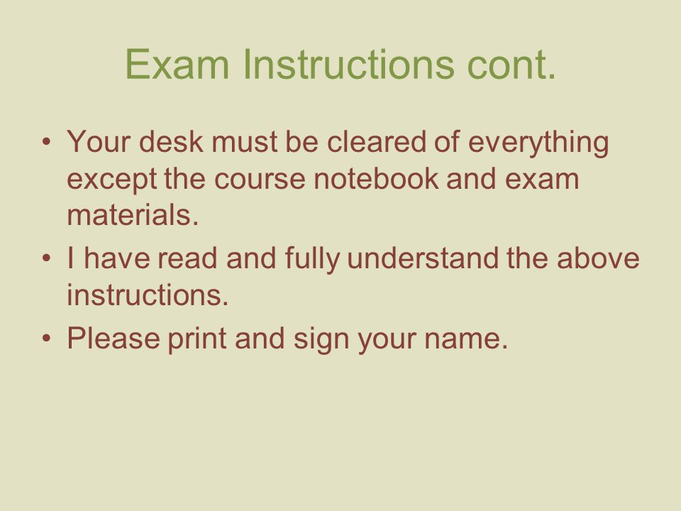 Exam Instructions cont.