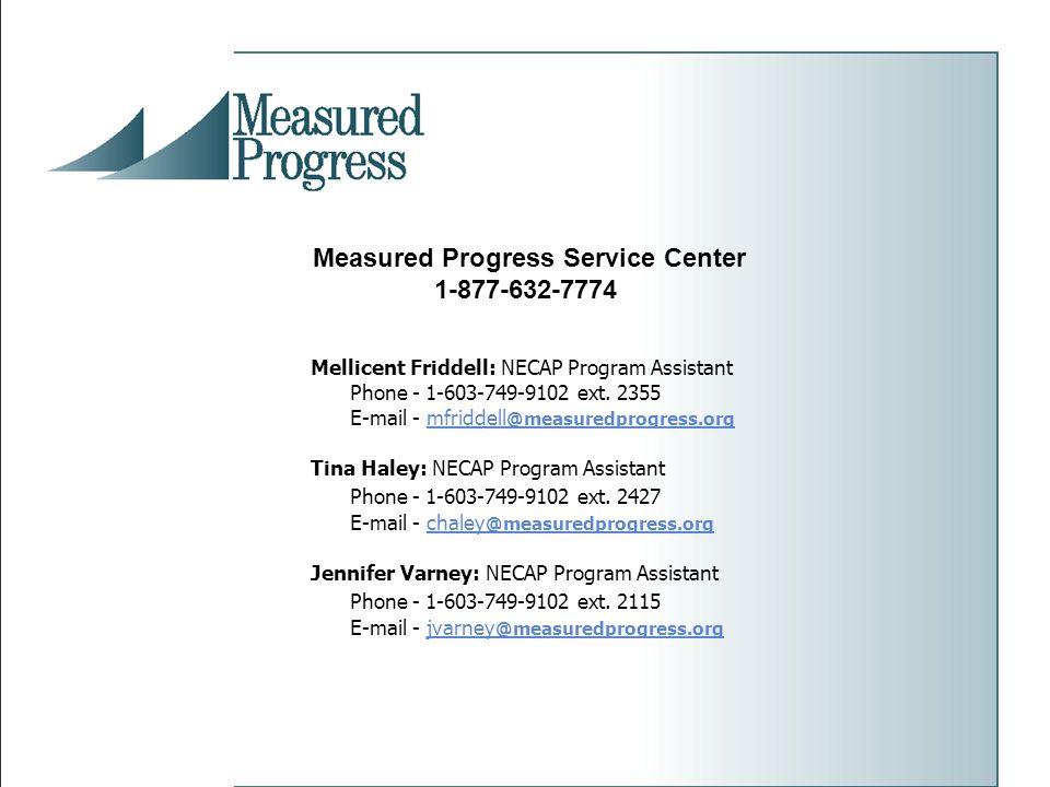 Mellicent Friddell: NECAP Program Assistant Phone - 1-603-749-9102 ext.