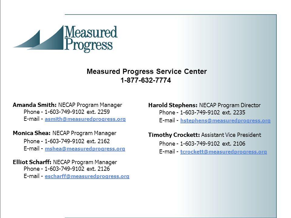 Amanda Smith: NECAP Program Manager Phone - 1-603-749-9102 ext.