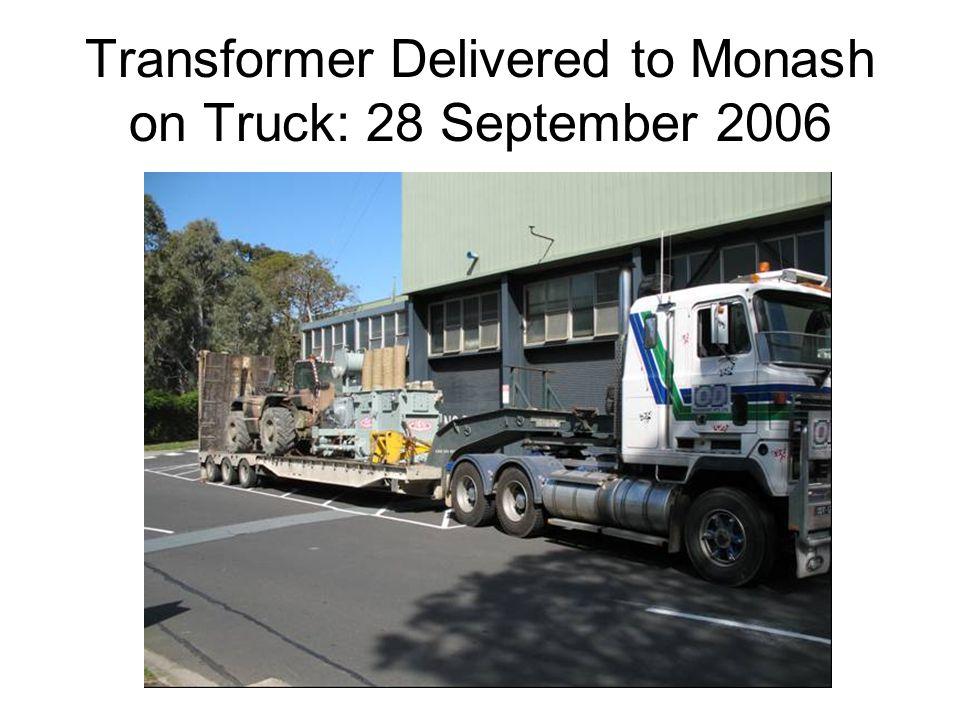 Transformer Delivered to Monash on Truck: 28 September 2006