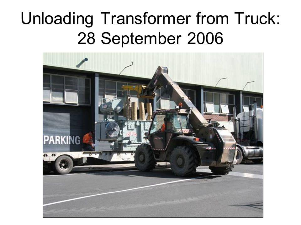 Unloading Transformer from Truck: 28 September 2006