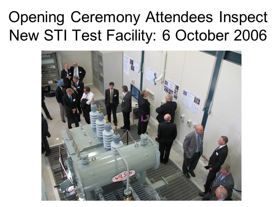 Opening Ceremony Attendees Inspect New STI Test Facility: 6 October 2006