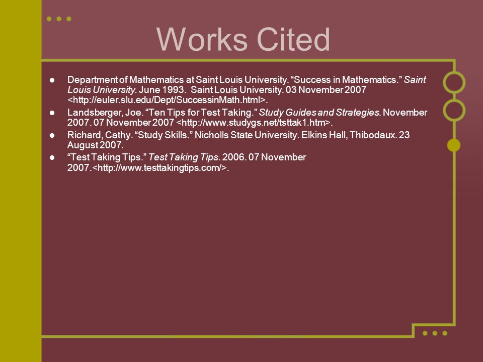 Works Cited Department of Mathematics at Saint Louis University.