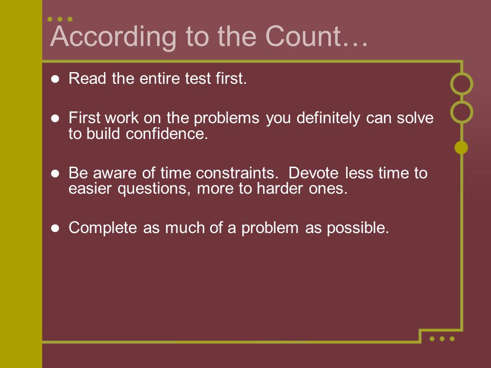 According to the Count… Read the entire test first.