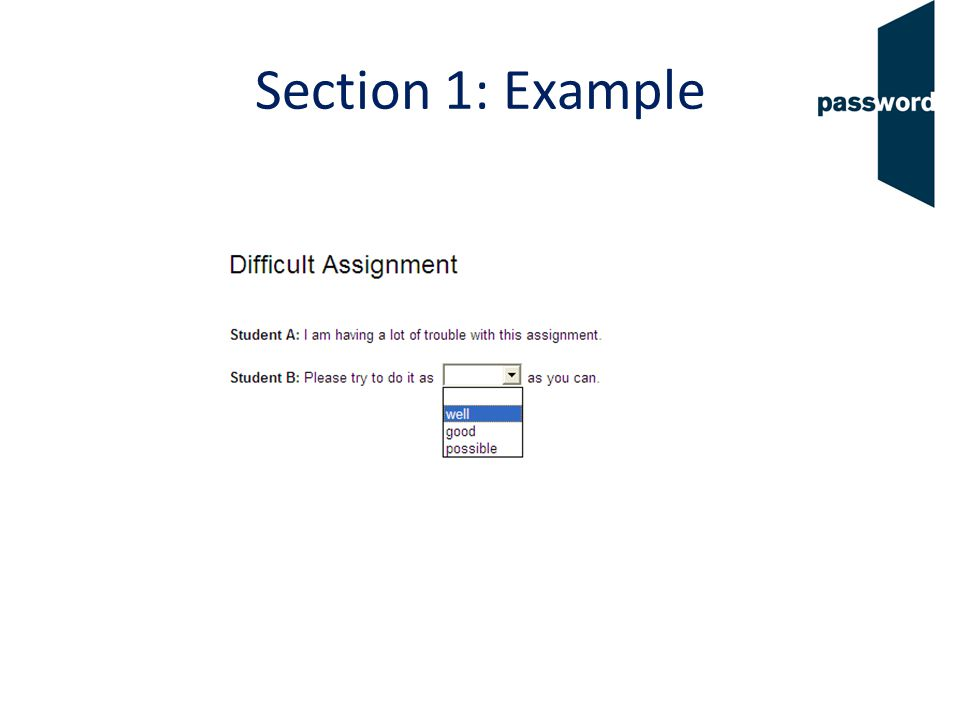 Section 2 14 questions Select the correct word or words for the sentence.
