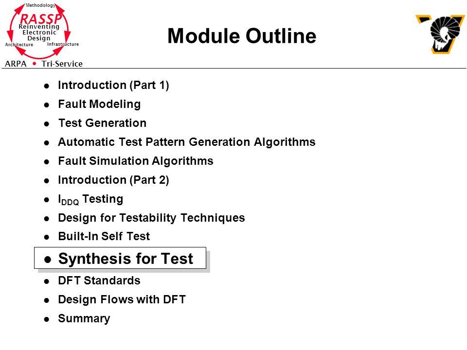 RASSP Reinventing Electronic Design Methodology Architecture Infrastructure ARPA Tri-Service Module Outline l Introduction (Part 1) l Fault Modeling l