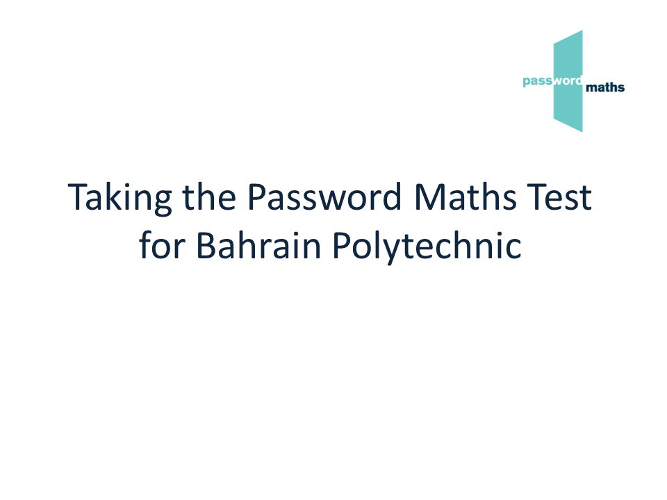 Taking the Password Maths Test for Bahrain Polytechnic