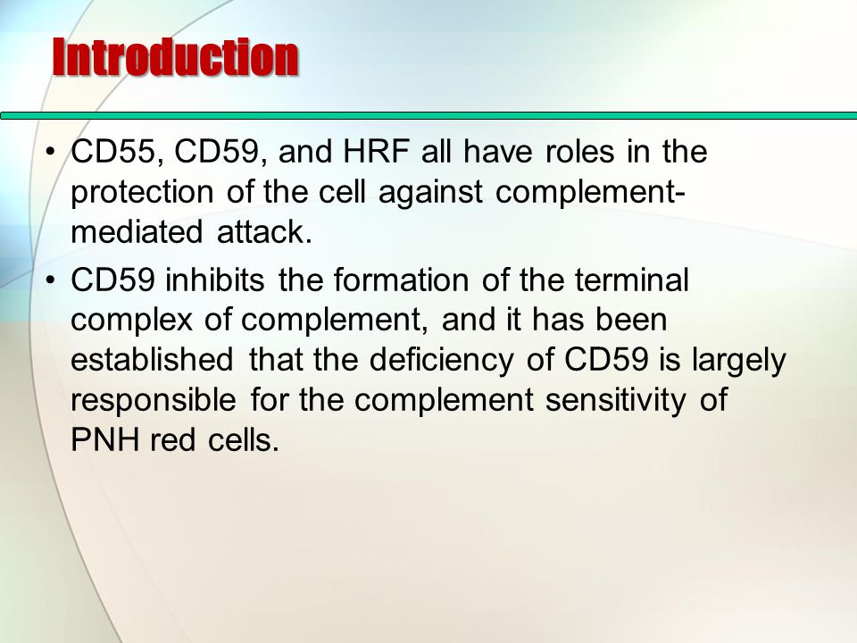 Introduction PNH type III red cells have a complete deficiency of CD59, whereas PNH type II red cells have only a partial deficiency, and it is this difference that accounts for their variable sensitivities to complement.