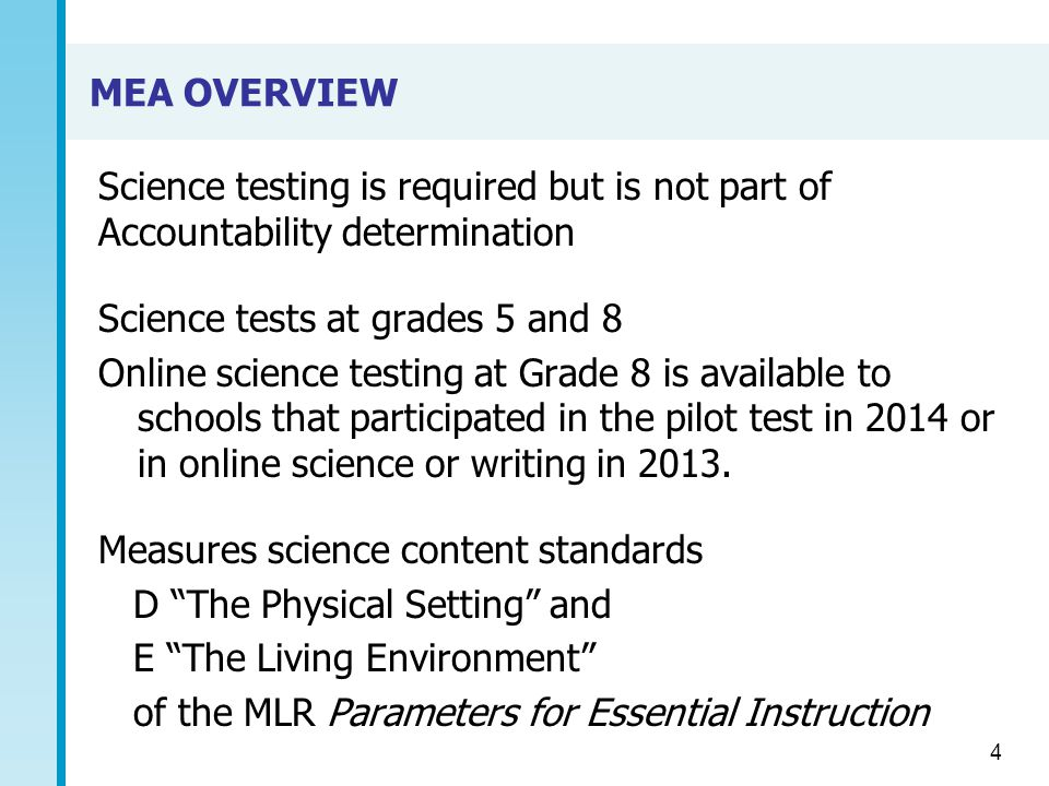 ADDITIONAL MEA SCIENCE RESOURCES Additional Test Materials Requests http://iservices.measuredprogress.org http://iservices.measuredprogress.org or by phone at (866) 615-2745 Test Information & Manuals http://www.maine.gov/doe/mea/administration/index.html http://www.maine.gov/doe/mea/administration/index.html Online Science Test Administration Manual and Training Materials http://iservices.measuredprogress.org Science Released Items and Practice Tests http://www.maine.gov/doe/mea/resources/released/index.html http://www.maine.gov/doe/mea/resources/released/index.html 2007 Maine Learning Results http://www.maine.gov/doe/teaching/standards.html 35