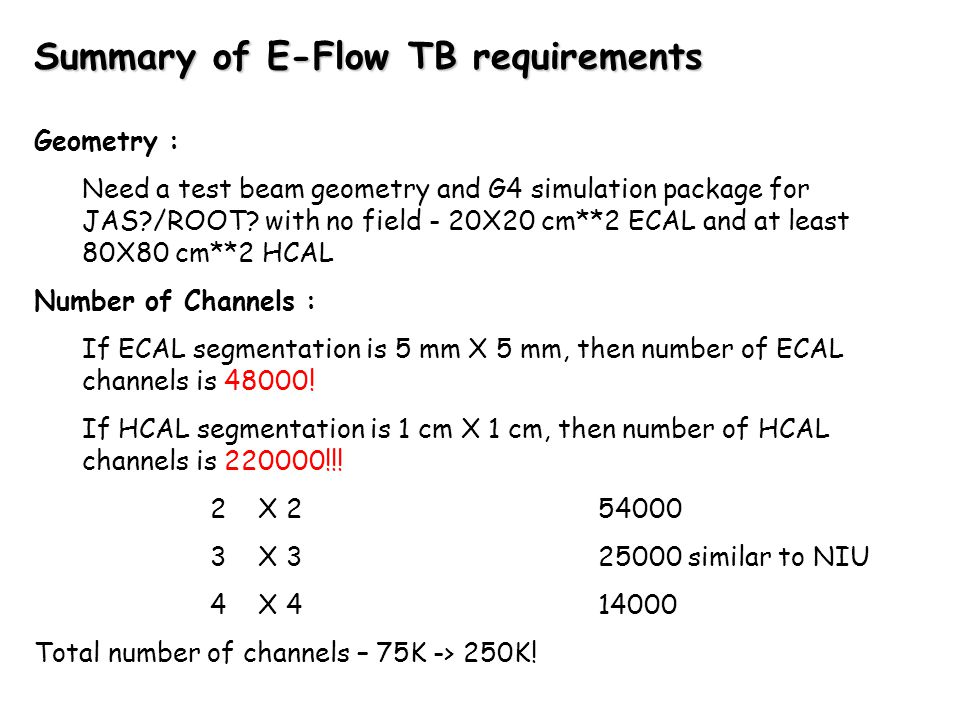 Geometry : Need a test beam geometry and G4 simulation package for JAS /ROOT.