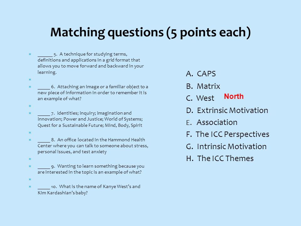 Matching questions (5 points each)  ______ 5.