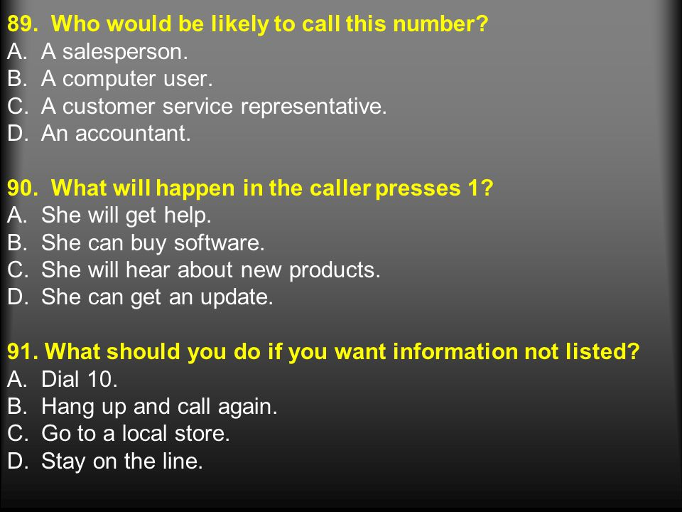 89.Who would be likely to call this number. A.A salesperson.