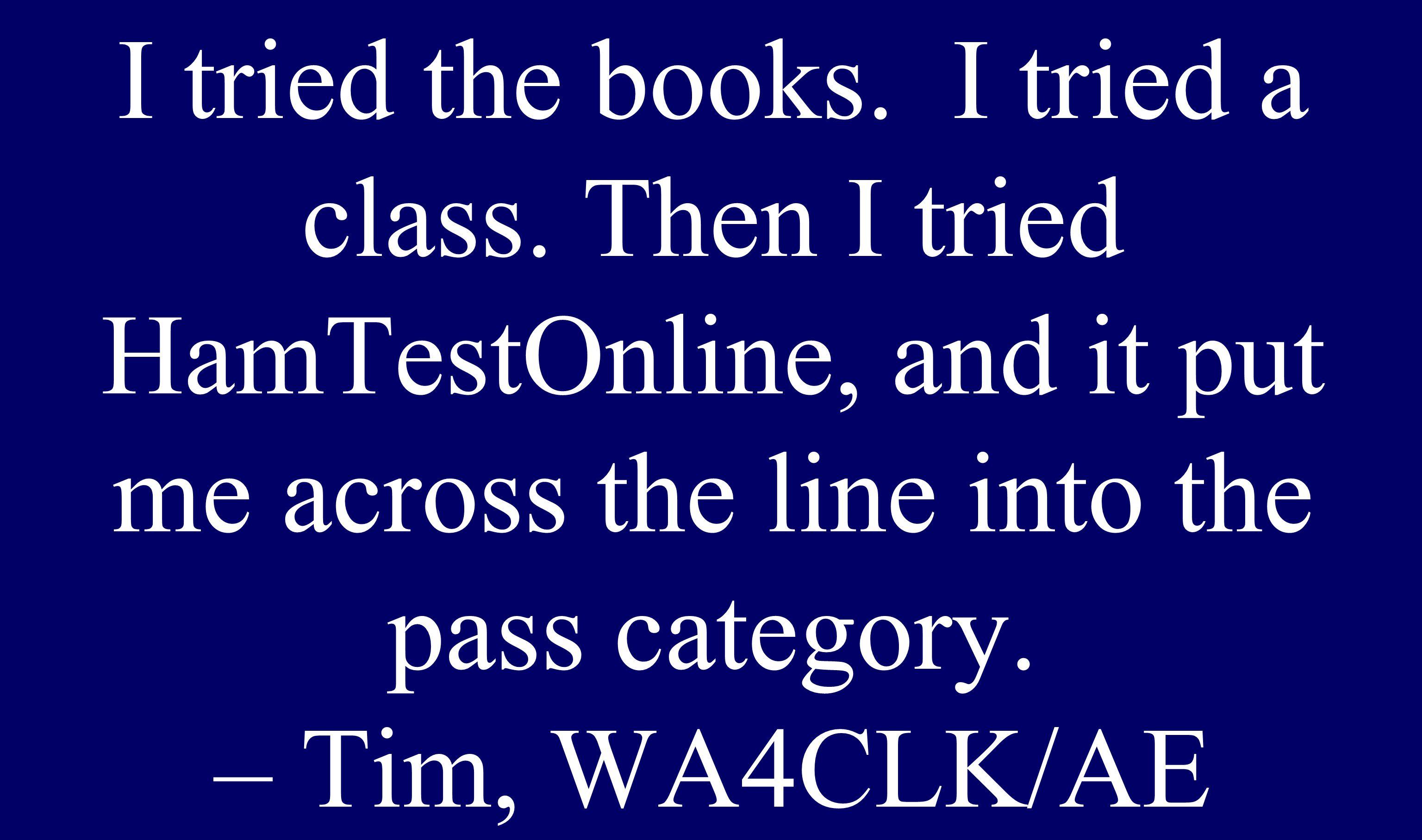 I tried the books. I tried a class.