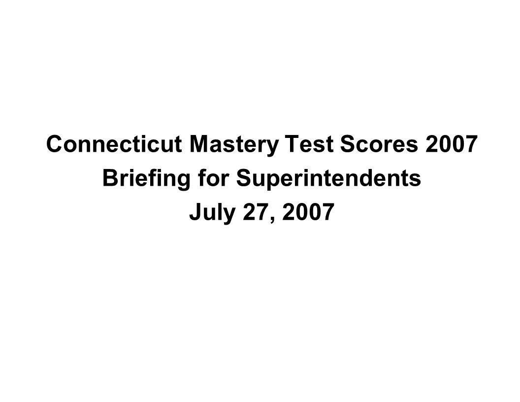 Connecticut Mastery Test (CMT) 2006/2007 Mathematics % At/Above Goal % At/Above Proficiency