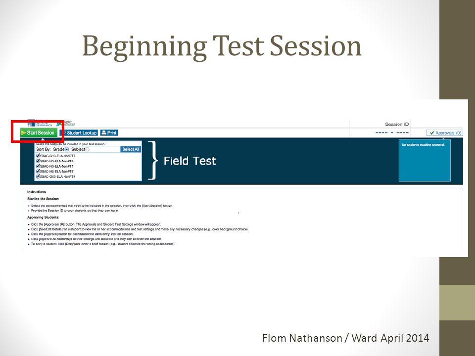 Beginning Test Session Flom Nathanson / Ward April 2014