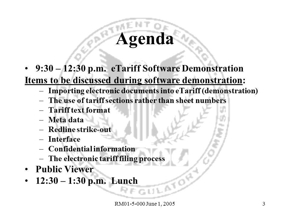 RM01-5-000 June 1, 20053 Agenda 9:30 – 12:30 p.m.