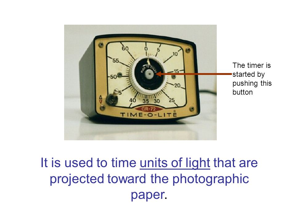 It is used to time units of light that are projected toward the photographic paper.