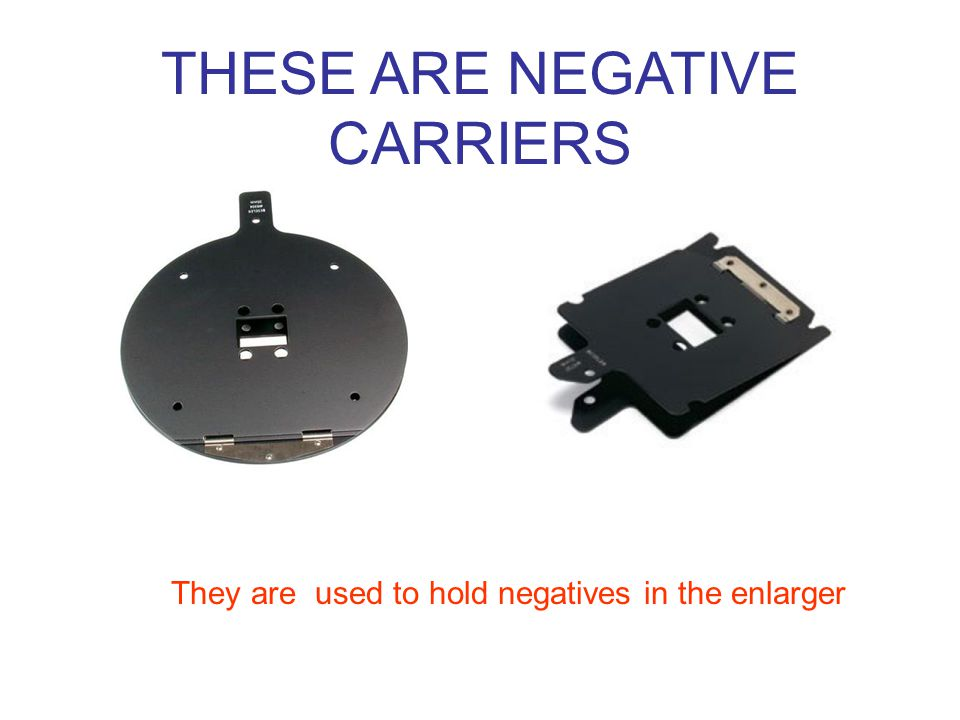 THESE ARE NEGATIVE CARRIERS They are used to hold negatives in the enlarger