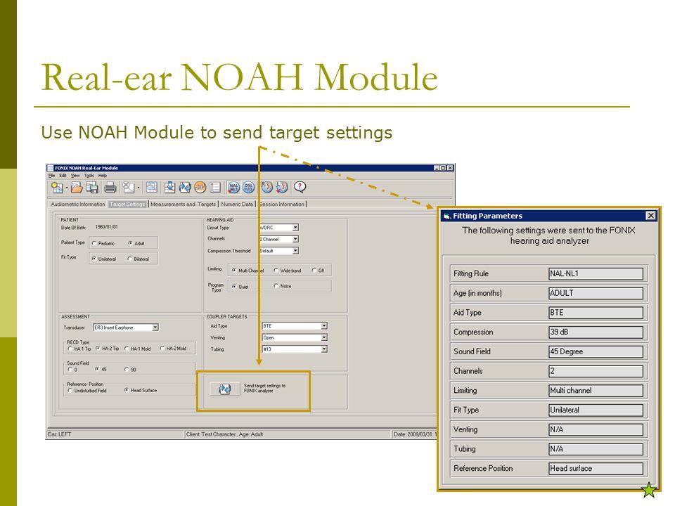 Real-ear NOAH Module Use NOAH Module to send target settings