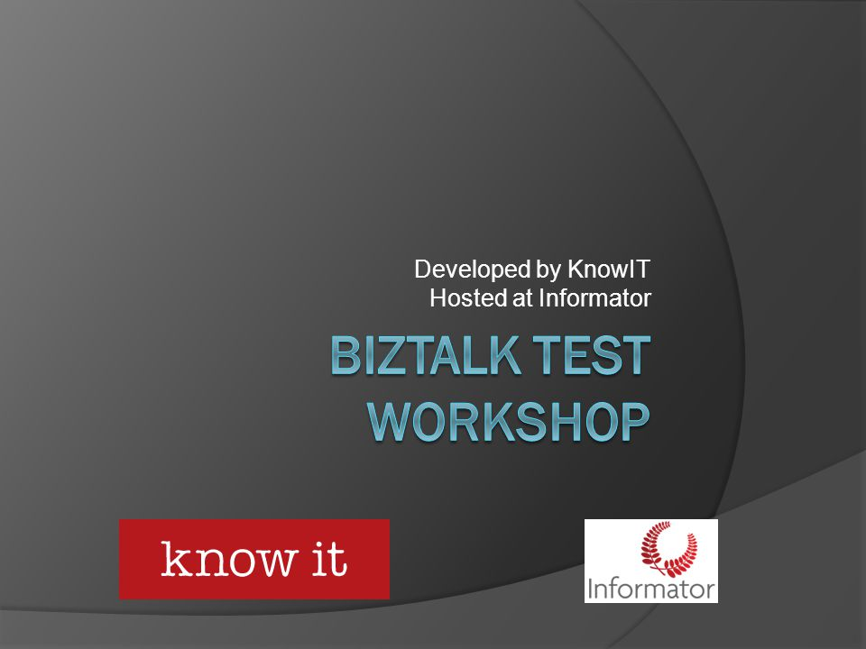 Developed by KnowIT Hosted at Informator