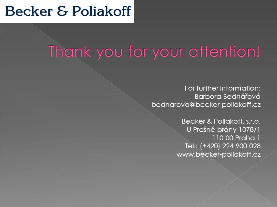 For further information: Barbora Bednářová bednarova@becker-poliakoff.cz Becker & Poliakoff, s.r.o. U Prašné brány 1078/1 110 00 Praha 1 Tel.: (+420)