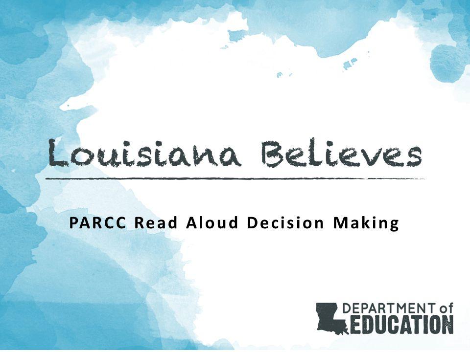PARCC Read Aloud Decision Making