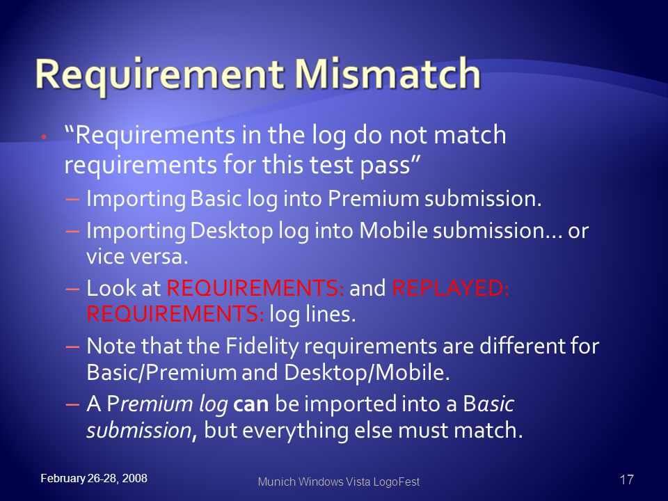 Requirements in the log do not match requirements for this test pass – Importing Basic log into Premium submission.
