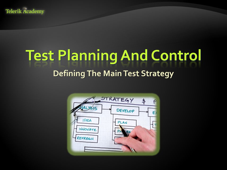 Defining The Main Test Strategy