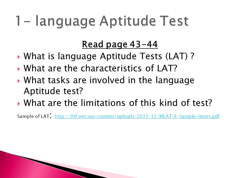 Read page 43-44  What is language Aptitude Tests (LAT) .