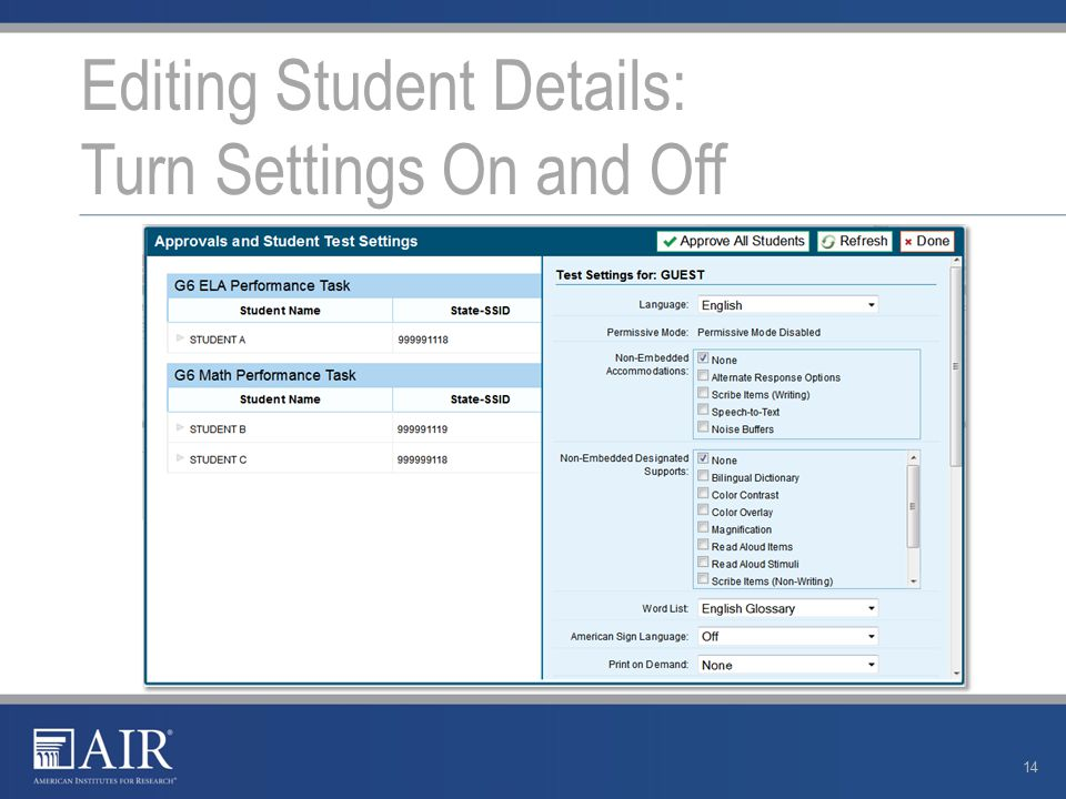 Editing Student Details: Turn Settings On and Off 14