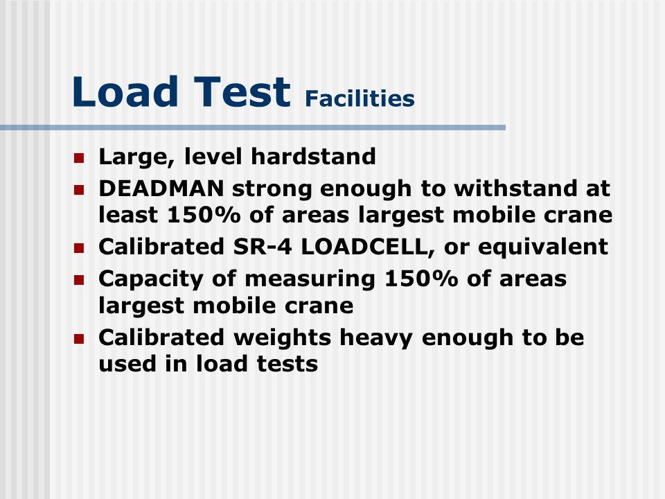 Load Test Facilities