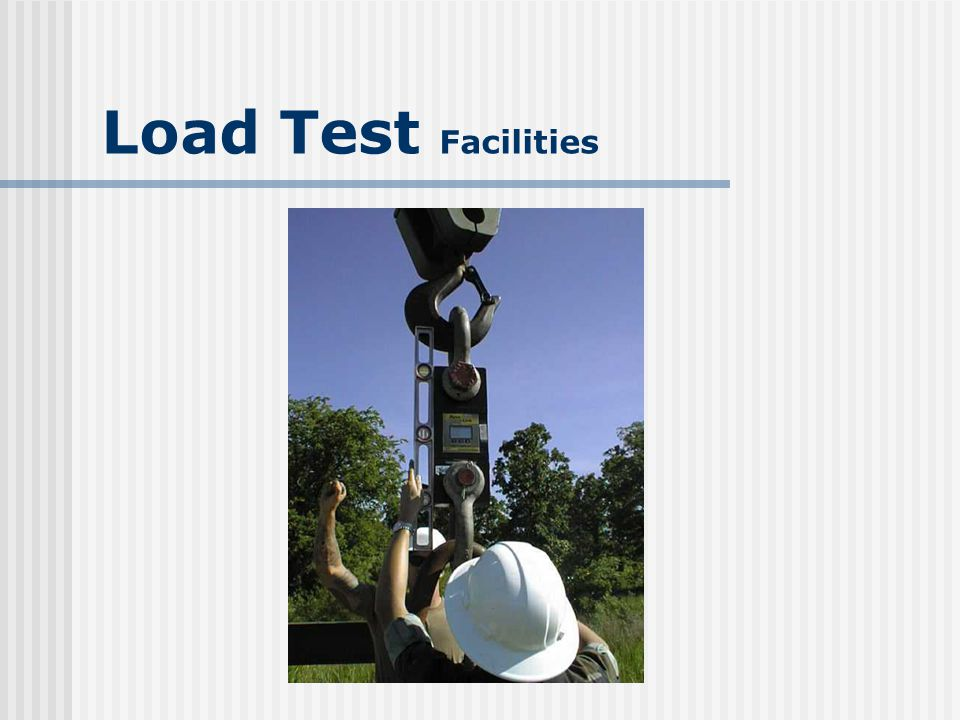 Camp Pendleton, CA Barstow, CA Possess well-designed DEADMAN/load lifting measuring devices Other locations in outline