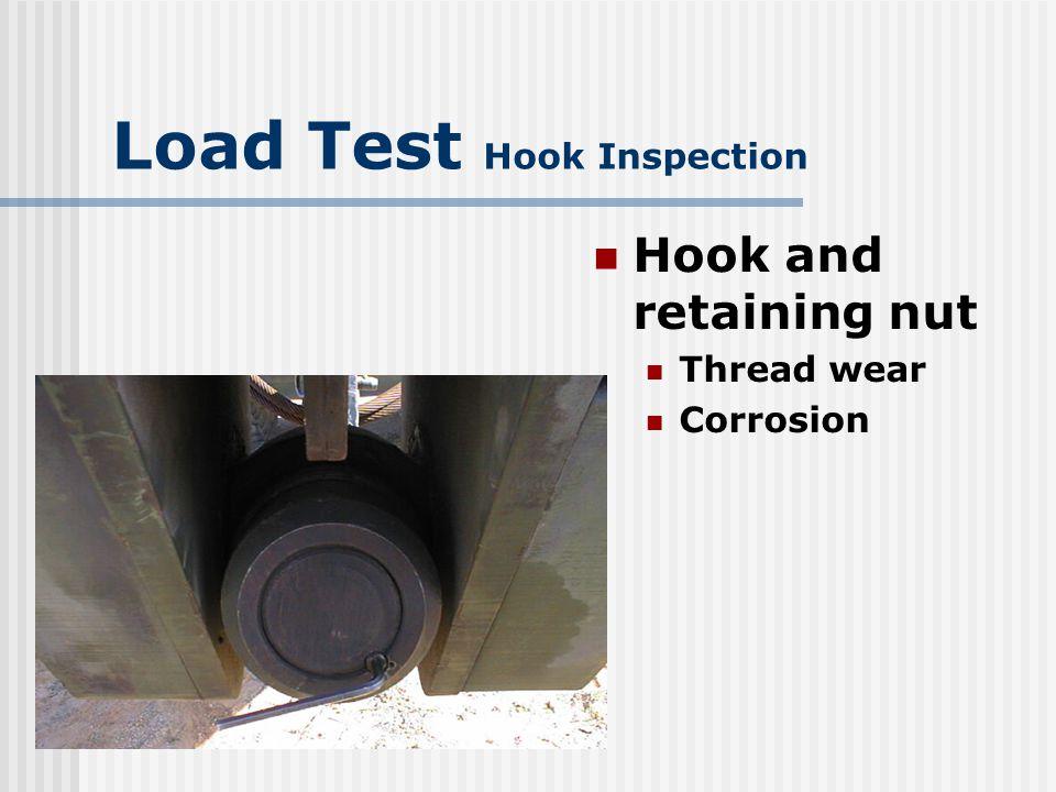 Load Test Hook Inspection Block bearing plate Cracks Wear Bearings Wear Free rotation Side plate