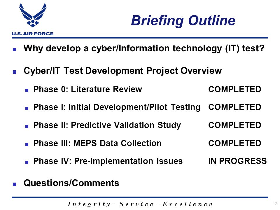 I n t e g r i t y - S e r v i c e - E x c e l l e n c e ■ Objective: Evaluate classification efficiency potential of Cyber Test (CT) 1.