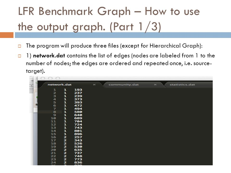 LFR Benchmark Graph – How to use the output graph.