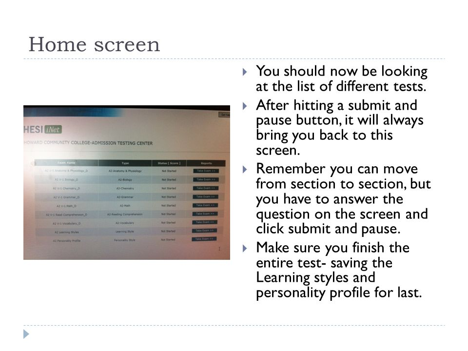 Home screen  You should now be looking at the list of different tests.