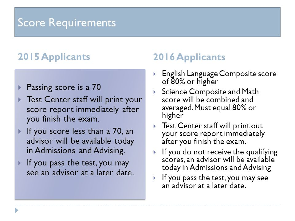 Score Requirements Passing score for the CNAA 2015 Applicants 2016 Applicants  Passing score is a 70  Test Center staff will print your score report immediately after you finish the exam.