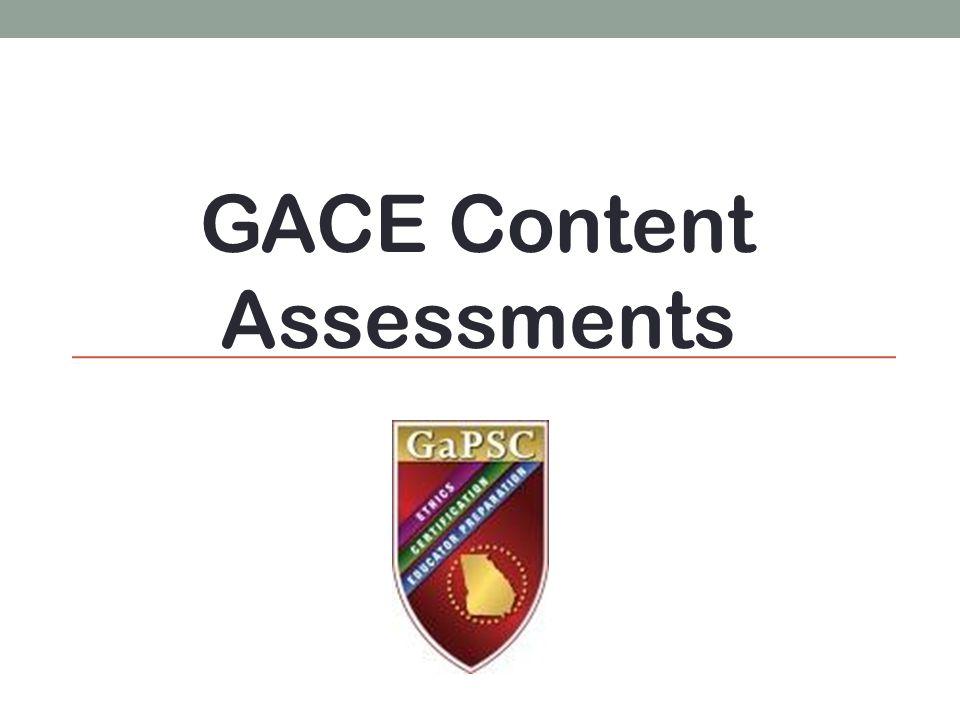 GACE Content Assessments