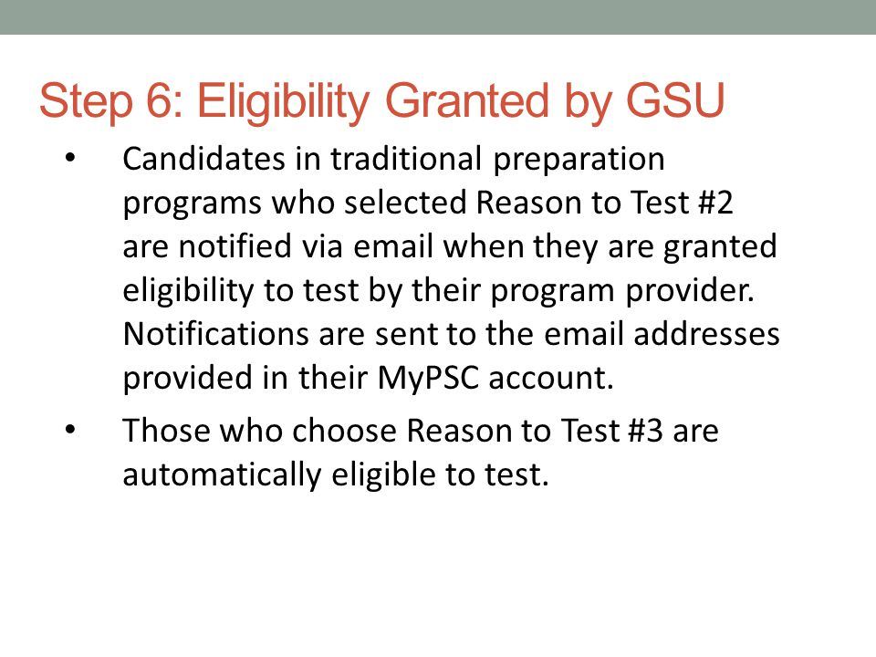 Step 7: Complete registration on MyPSC Click on the Select an Assessment option and select the assessment from the drop- down menu.
