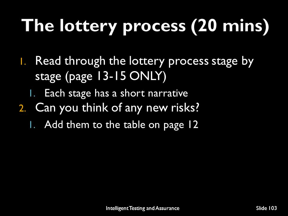 1.Read through the lottery process stage by stage (page 13-15 ONLY) 1.